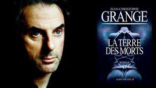 """Jean-Christophe Grangé, """"La terre des morts"""" (Albin Michel)  (Richard Dumas)"""