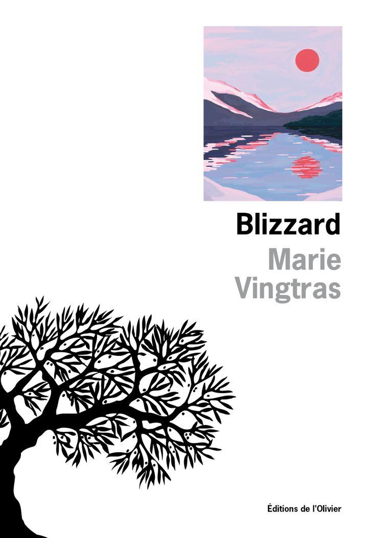 """Couverture de """"Blizzard"""", premier roman de Marie Vingtras, août 2021 (EDITIONS DE L'OLIVIER)"""