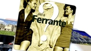 Qui est Elena Ferrante ?  (France 2 / Culturebox)