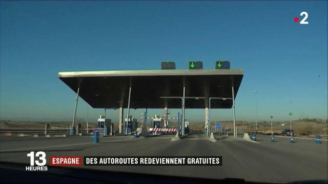 Espagne : des autoroutes redeviennent gratuites