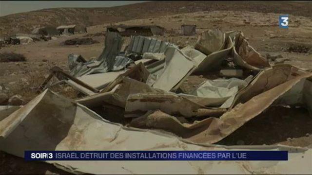 Israël : l'État hébreu détruit des installations financées par l'UE