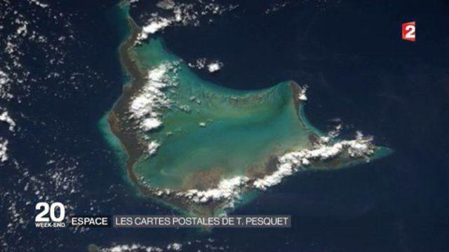 Espace : les cartes postales de Thomas Pesquet