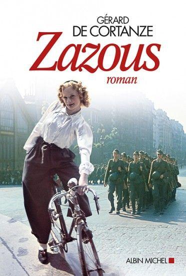 "Couverture de ""Zazous"" (Albin Michel) de Gérard de Cortanze  (Albin Michel)"