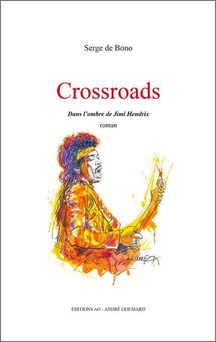 Le roman de Serge De Bono, inspirée par la légende de Robert Johnson (AO Editions / illustration José Correa)