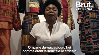 VIDEO. Le wax, un tissu africain ? Pas vraiment… (BRUT)