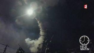 Des dizaines de missiles ont été tirés par les Américains sur la Syrie. (FRANCE 2)