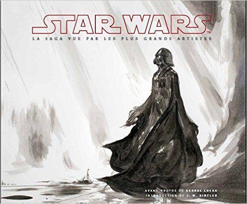 """""""Star Wars - La saga vue par les plus grands artistes"""" (1re de couverture)  (Ugininn et Muninn)"""