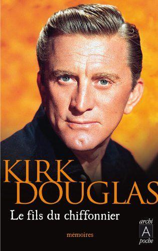 """Première de couverture de l'autobiographie de Kirk Douglas, """"Le Fils du chiffonnier"""" en édition poche. (Archpoche)"""