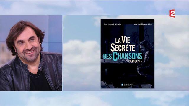 """Musique : André Manoukian et """"La vie secrète des chansons"""""""