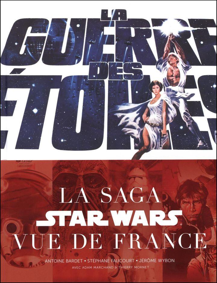 "La couverture de ""La guerre des Etoiles, La saga Starwars vue de France""  (Huginn & Muninn)"