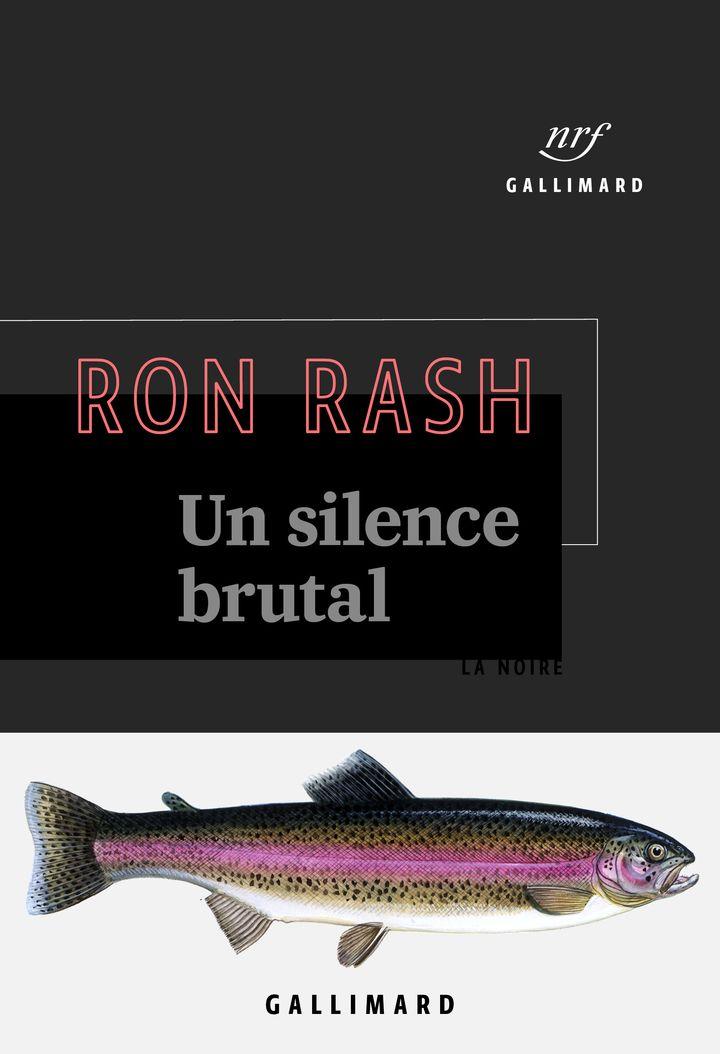 """Couverture de """"Un silence brutal"""", Ron Rash (Gallimard - Collection La Noire)"""