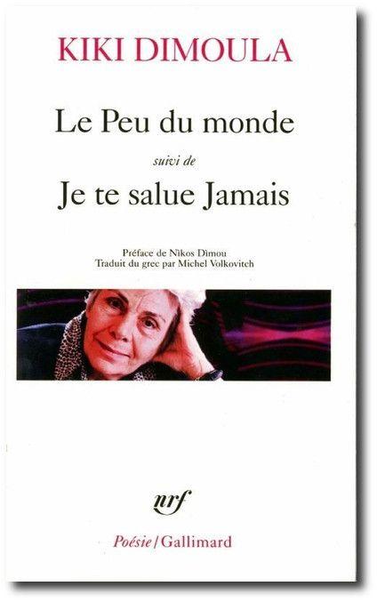 """Couverture durécueil de poésie""""Le peu du monde"""" de Kiki Dimoula. (GALLIMARD)"""