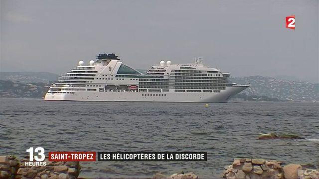 Saint-Tropez : les hélicoptères de la discorde