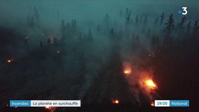 Incendies : Sibérie, Liban, Turquie... La planète en surchauffe