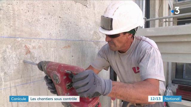Canicule : les chantiers sous contrôle