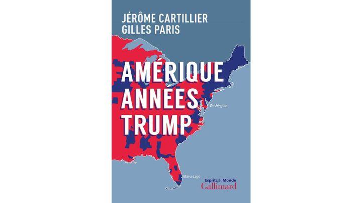 """""""Amérique années Trump"""" (Editions Gallimard, 2020) (GALLIMARD)"""