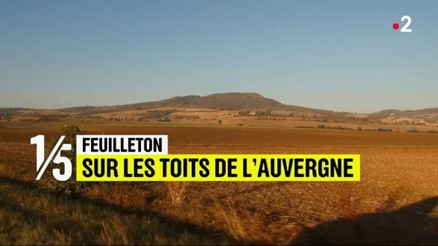 Feuilleton : sur les toits de l'Auvergne (1/5)
