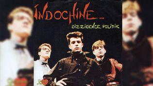 """Le 45 tours de """"Dizzidence politik"""" d'Indochine. (DR)"""