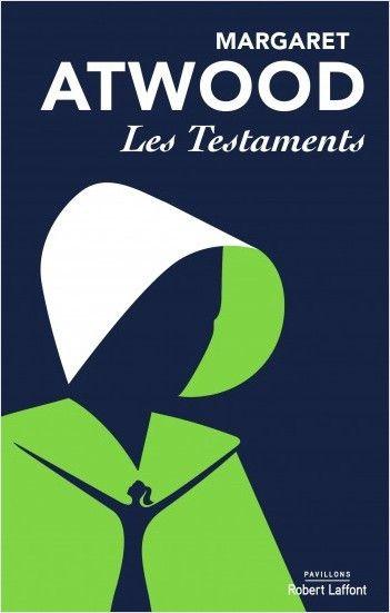 34 Ans Qu On L Attendait Les Testaments La Suite Haletante De La Servante Ecarlate De Margaret Atwood