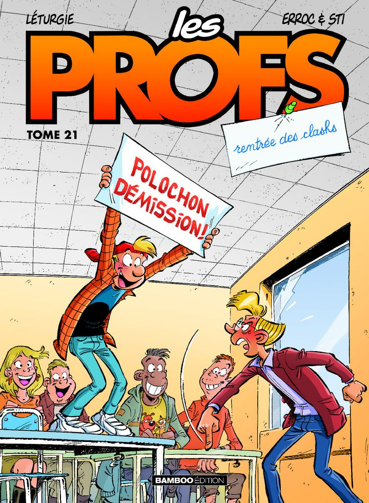"""""""Les Profs, Rentrée des clashs"""", de Léturgie, Erroc& Sti (BAMBOO EDITION)"""