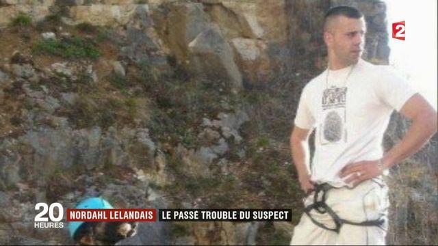 Nordahl Lelandais : le passé trouble du suspect