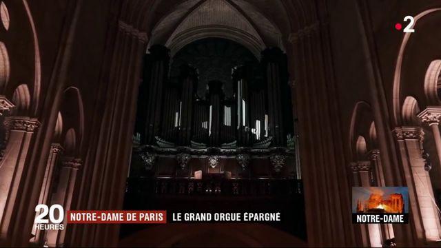 Incendie de Notre-Dame : le grand orgue épargné
