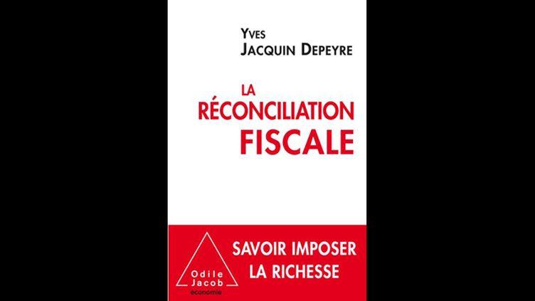 (La réconciliation fiscale © Odile Jacob)