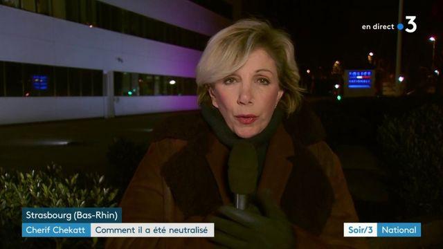Attentat de Strasbourg : comment Cherif Chekatt a été neutralisé ?