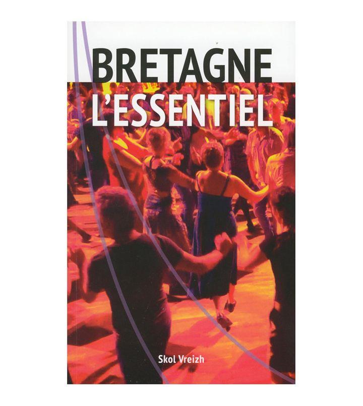 """""""Bretagne, l'Essentiel"""" un livre dirigé par Jean-Jacques Monnier (Skol Vreizh)"""