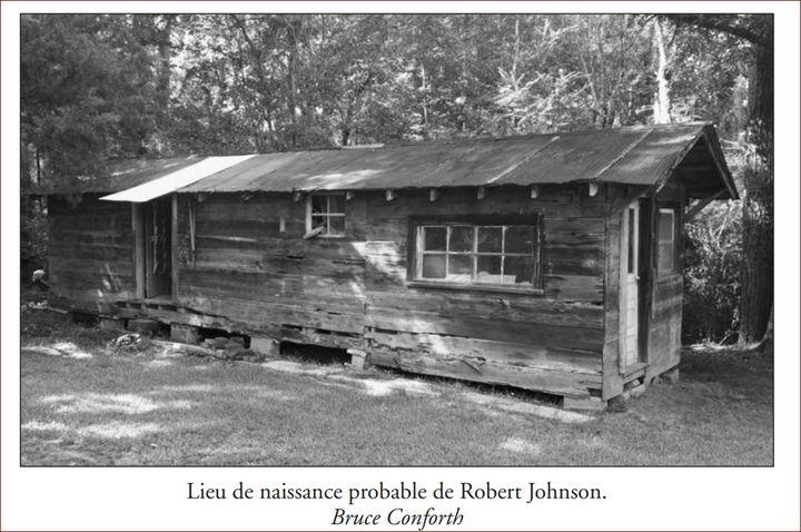 Photo de la maison de Robert Johnson figurant dans le livre (Bruce Conforth)