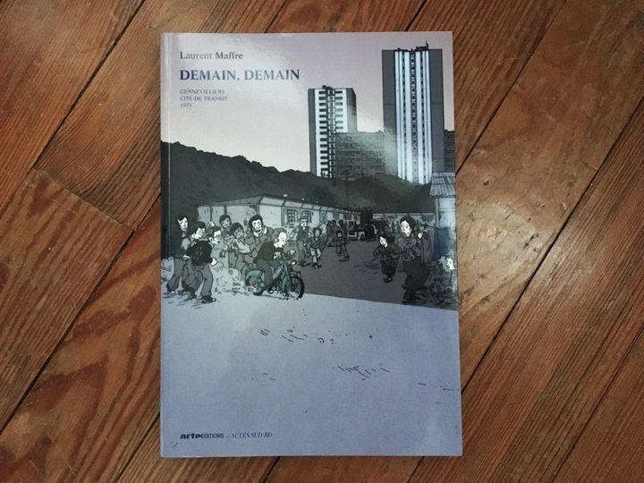 """Couverture de """"Demain, demain II"""", de Laurent Maffre  (Actes Sud / Arte éditions)"""