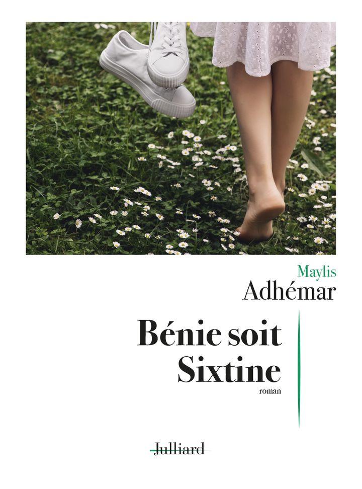 """Couverture de""""Bénie soit Sixtine"""" (Julliard, 2020)"""