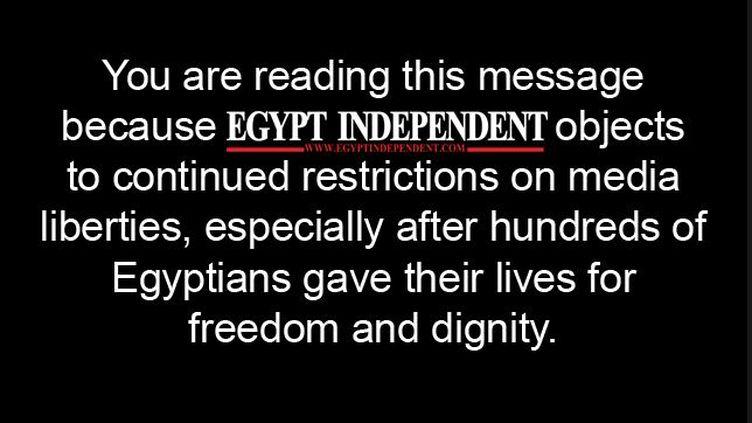 """Capture d'écran du site internet d'""""Egypt Independant"""", qui explique la non-parution de son journal. (EGYPT INDEPENDENT / FRANCETV INFO)"""
