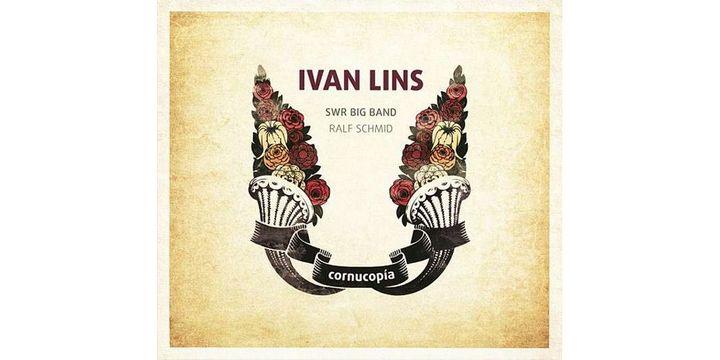 """Cornucopia"", par Ivan Lins, Ralf Schmid et le SWR Big Band, avec Paula Morelenbaum en invitée (CD sorti le 22 mars 2013)  (Moosicus / Naïve)"