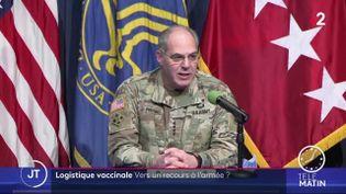 Un généraldirige la logistique américaine pour la vaccination contre le coronavirus (France 2)