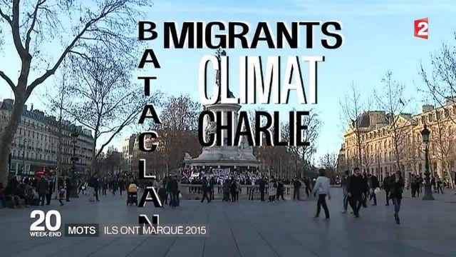 """""""Charlie"""", """"Bataclan"""", """"uber"""", """"migrants"""" : Quels ont été les mots de 2015 ?"""