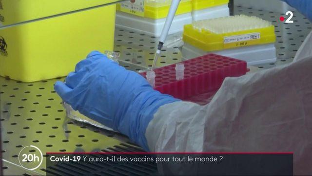 Coronavirus : Y aura-t-il des vaccins pour tout le monde ?