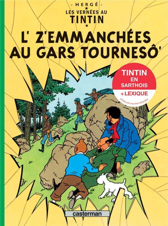 """""""L'affaire Tournesol"""" traduit en Sarthois  (Casterman )"""