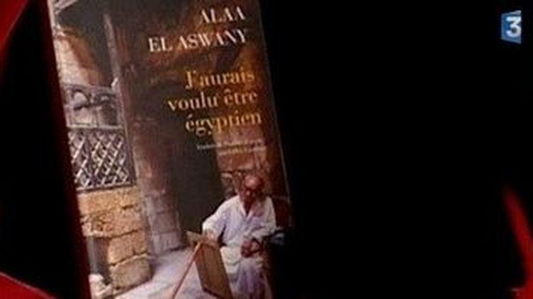 """""""J'aurais voulu être égyptien"""" d'Alaa El Aswany  (Culturebox)"""