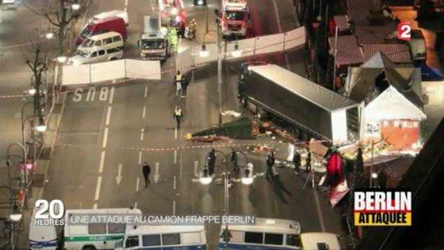 Terrorisme : une attaque au camion frappe Berlin