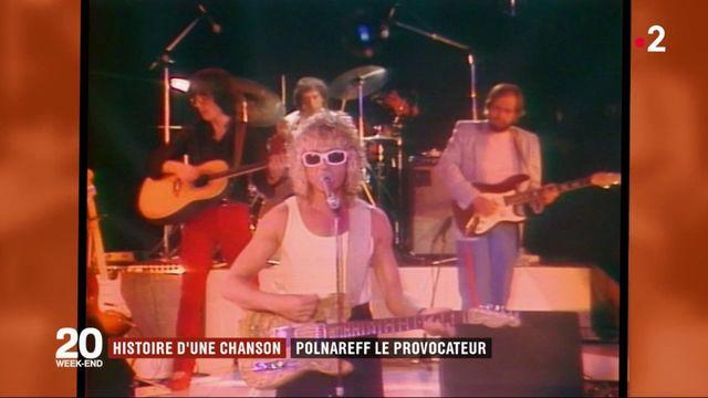 Histoire d'une chanson : Polnareff le provocateur
