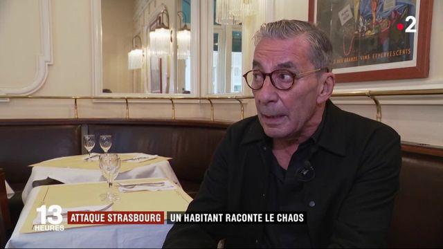Attaque à Strasbourg : un habitant raconte le chaos