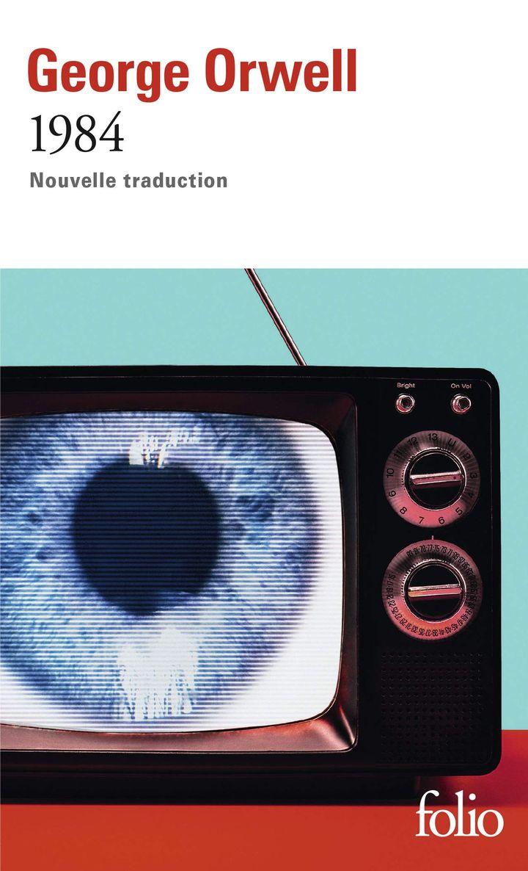 """Couverture de """"1984"""", de George Orwell, traduit par Josée Kamoun, 2020 (Folio / Gallimard)"""