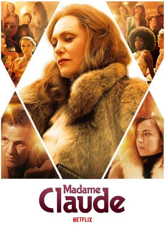 """L'affiche de """"Madame Claude"""" de Sylvie Verheyde. (NETFLIX)"""