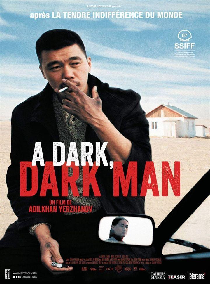 "L'affiche de ""A Dark, Dark Man"" deAdilkhan Yerzhanov. (Arizona Distribution)"