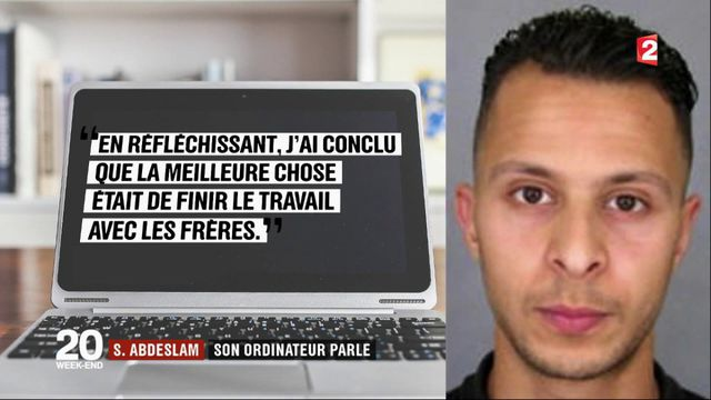 Salah Abdeslam : les révélations de son ordinateur