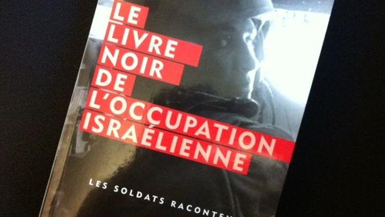 «Livre noir de l'occupation israélienne», éditions Autrement. (Ed.Autrement)