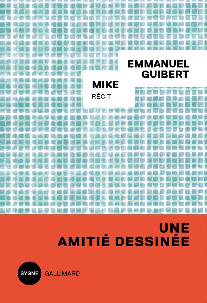 """Couverture de """"Mike"""", d'Emmanuel Guibert, 2021 (GALLIMARD)"""
