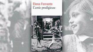 """Couverture du livre Folio """"L'amie prodigieuse"""" par Elena Ferrante. (DR)"""