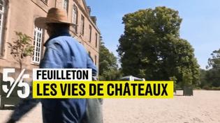 Vies de châteaux (France 2)